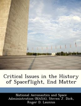 Critical Issues in the History of Spaceflight, End Matter