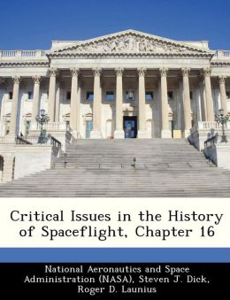 Critical Issues in the History of Spaceflight, Chapter 16