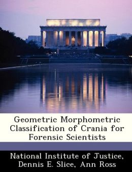 Geometric Morphometric Classification of Crania for Forensic Scientists