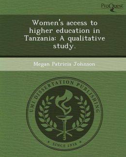 Women's access to higher education in Tanzania: A qualitative study.