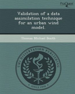 Validation of a data assimilation technique for an urban wind model.