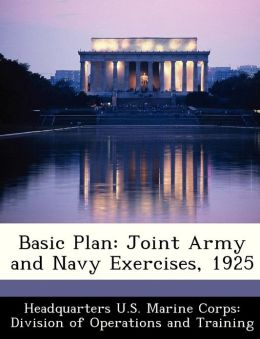 Basic Plan: Joint Army and Navy Exercises, 1925