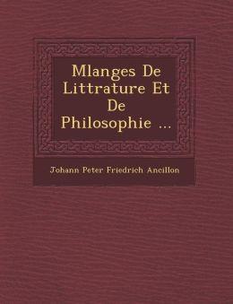 M Langes de Litt Rature Et de Philosophie ...