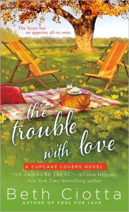 The Trouble with Love (Cupcake Lovers Series #2)