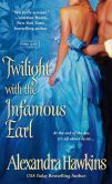 Book Cover Image. Title: Twilight with the Infamous Earl, Author: Alexandra Hawkins