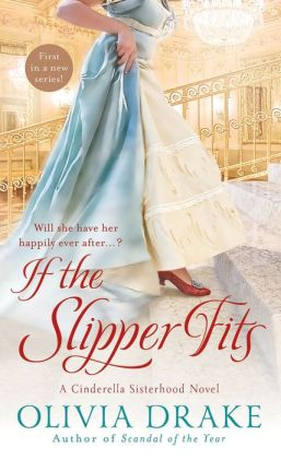 If the Slipper Fits (Cinderella Sisterhood Series #1)