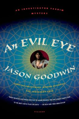 An Evil Eye (Yashim the Eunuch Series #4)