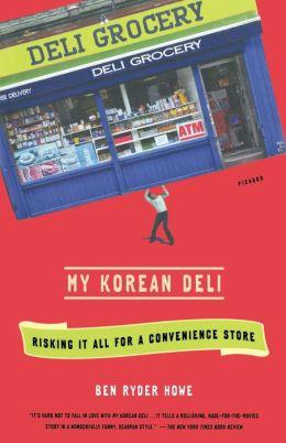 My Korean Deli: Risking It All for a Convenience Store