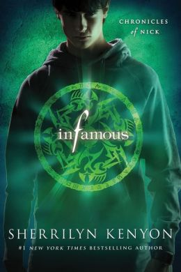 Infamous (Chronicles of Nick Series #3)