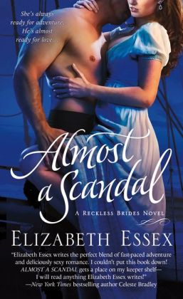 Almost a Scandal (Reckless Brides Series #1)