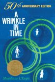 Book Cover Image. Title: A Wrinkle in Time:  50th Anniversary Commemorative Edition, Author: Madeleine L'Engle