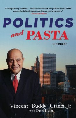 Politics and Pasta: A Memoir