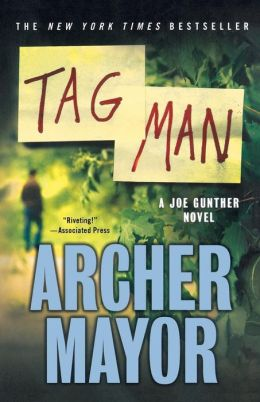 Tag Man (Joe Gunther Series #22)