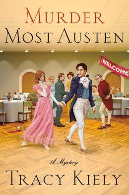 Murder Most Austen: A Mystery