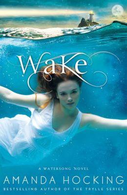 Wake (Watersong Series #1)