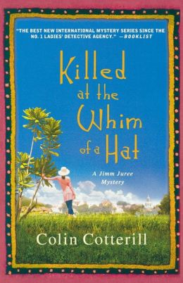 Killed at the Whim of a Hat (Jimm Juree Series #1)