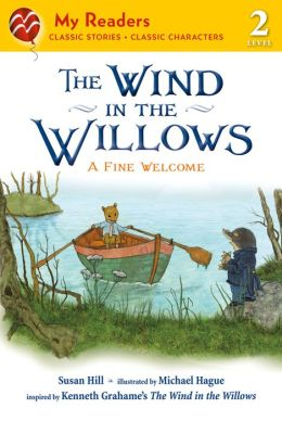The Wind in the Willows (My Readers Level 2): A Fine Welcome