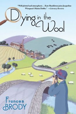 Dying in the Wool (Kate Shackleton Series #1)