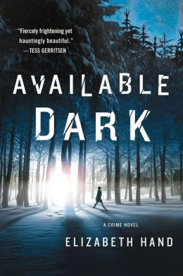 Available Dark: A Crime Novel