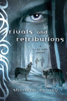 Rivals and Retribution (13 to Life Series #5)