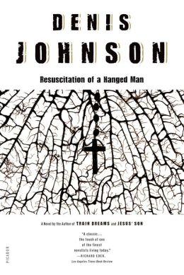 Resuscitation of a Hanged Man: A Novel