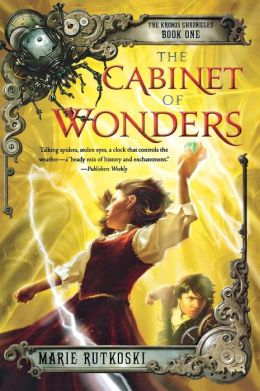 The Cabinet of Wonders (The Kronos Chronicles Series #1)