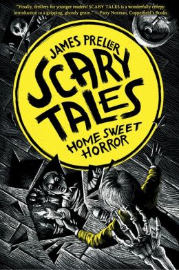 Home Sweet Horror (Scary Tales Series #1)