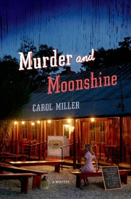 Murder and Moonshine: A Mystery