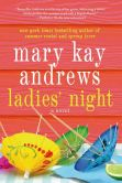 Book Cover Image. Title: Ladies' Night, Author: Mary Kay Andrews