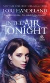 Book Cover Image. Title: In The Air Tonight, Author: Lori Handeland