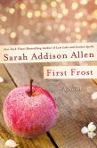 Book Cover Image. Title: First Frost, Author: Sarah Addison Allen