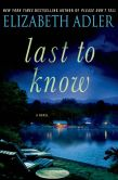 Book Cover Image. Title: Last to Know, Author: Elizabeth Adler