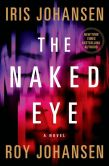 Book Cover Image. Title: The Naked Eye, Author: Iris Johansen