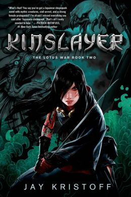 Kinslayer (The Lotus War, Book Two)