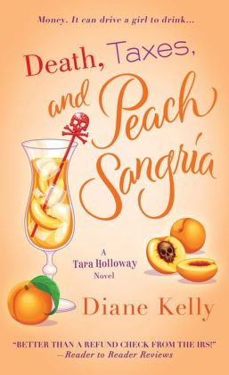 Death, Taxes, and Peach Sangria (Tara Holloway Series #4)