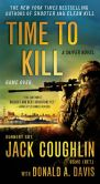 Book Cover Image. Title: Time to Kill:  A Sniper Novel, Author: Jack Coughlin