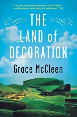 The Land of Decoration: A Novel