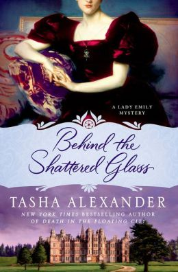 Behind the Shattered Glass (Lady Emily Series #8)