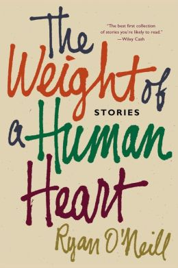 The Weight of a Human Heart: Stories