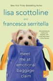 Book Cover Image. Title: Meet Me at Emotional Baggage Claim, Author: Lisa Scottoline