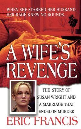 A Wife's Revenge