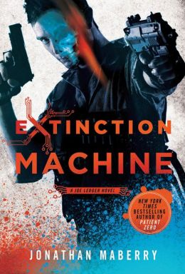Extinction Machine (Joe Ledger Series #5)