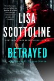 Book Cover Image. Title: Betrayed (Rosato & Associates Series #13), Author: Lisa Scottoline