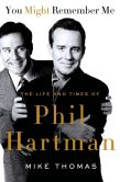 Book Cover Image. Title: You Might Remember Me:  The Life and Times of Phil Hartman, Author: Mike Thomas