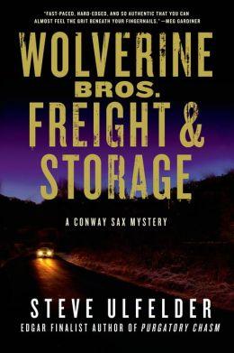 Wolverine Bros. Freight & Storage (Conway Sax Series #4)