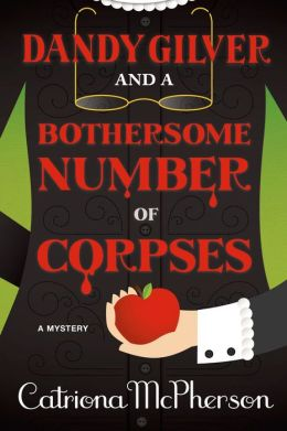 Dandy Gilver and a Bothersome Number of Corpses: A Mystery