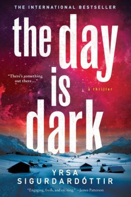 The Day Is Dark (Thóra Gudmundsdóttir Series #4)