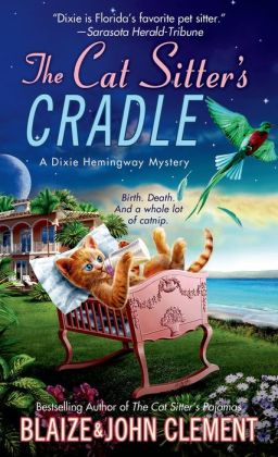 The Cat Sitter's Cradle: A Dixie Hemingway Mystery