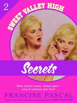 Secrets (Sweet Valley High #2)