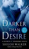 Book Cover Image. Title: Darker Than Desire (Secrets & Shadows Series #3), Author: Shiloh Walker